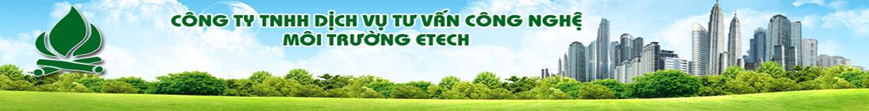 Công ty TNHH DV TV Công Nghệ Môi Trường Etech